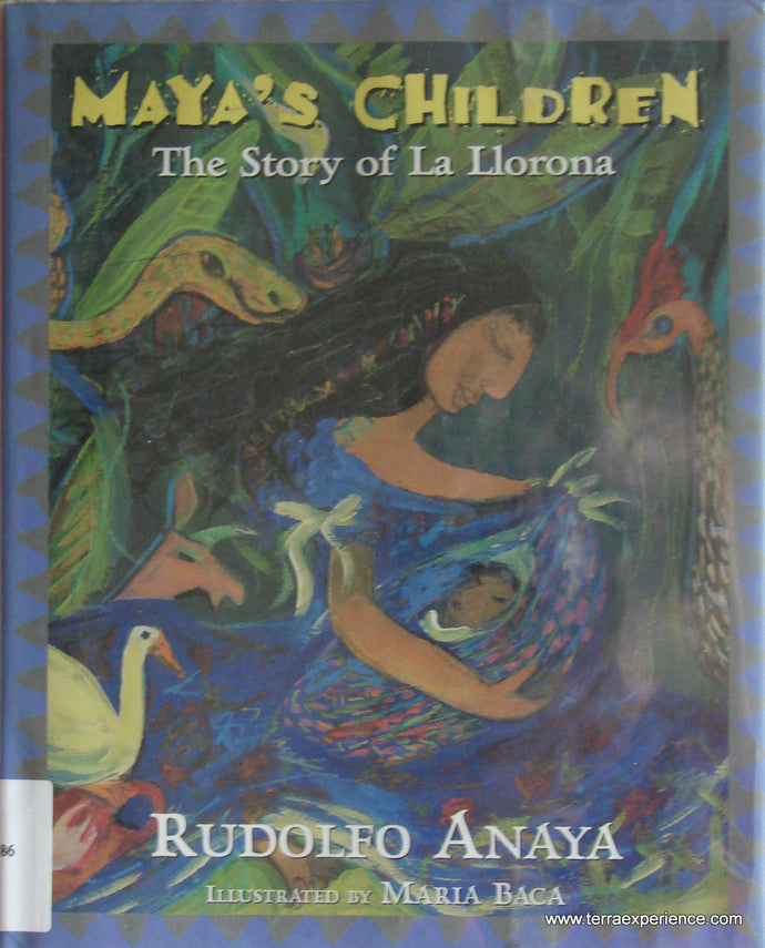 CB - Maya's Children: The Story of La Llorona