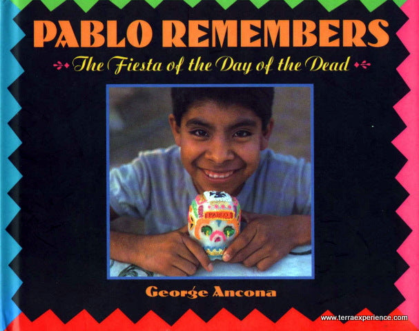 CB - Pablo Remembers: The Fiesta of the Day of the Dead
