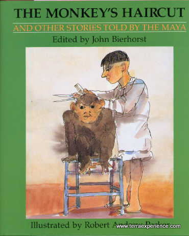CB - Bierhorst and Parker, The Monkey's Haircut and other Stories Told by the Maya