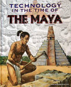 CB - Crosher, Technology in the Time of the Maya