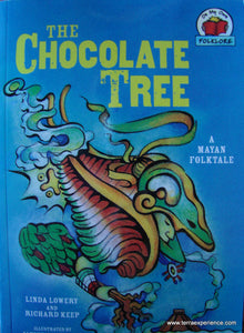 The Chocolate Tree: A Mayan Folktale