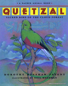 CB - Patent, Quetzal: Sacred Bird of the Cloud Forest