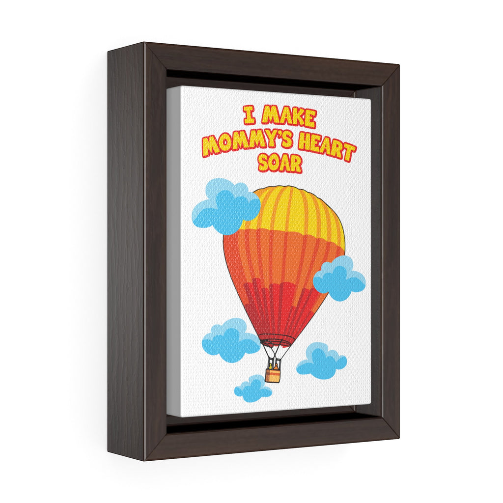 """I Make Mommy's Heart Soar"" Vertical Framed Premium Gallery Wrap Canvas"