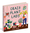 Crazy Plant Lady - Isabel Serna - Little Road Interior Design