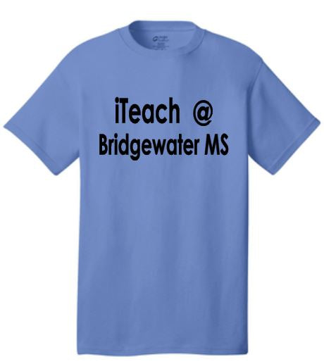 iTeach at <Your School Name> T-Shirt