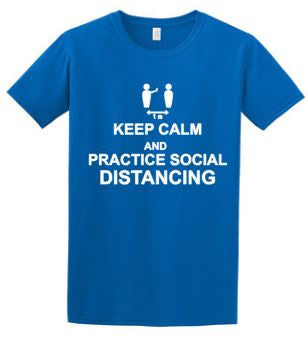 Keep Calm and Practice Social Distancing