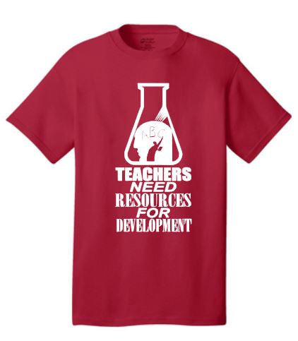 Teachers Need Resources T-Shirt