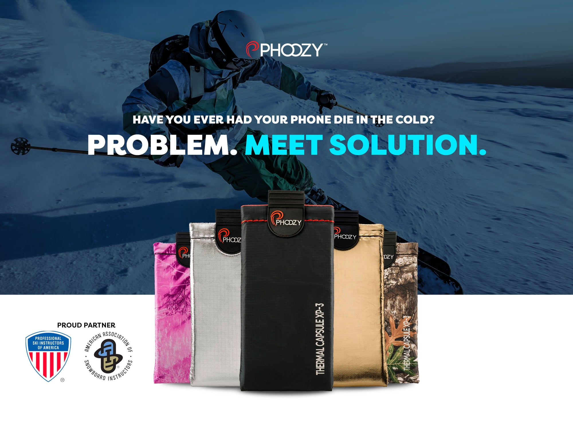 Don't let your phone die in the cold.  Get a PHOOZY.