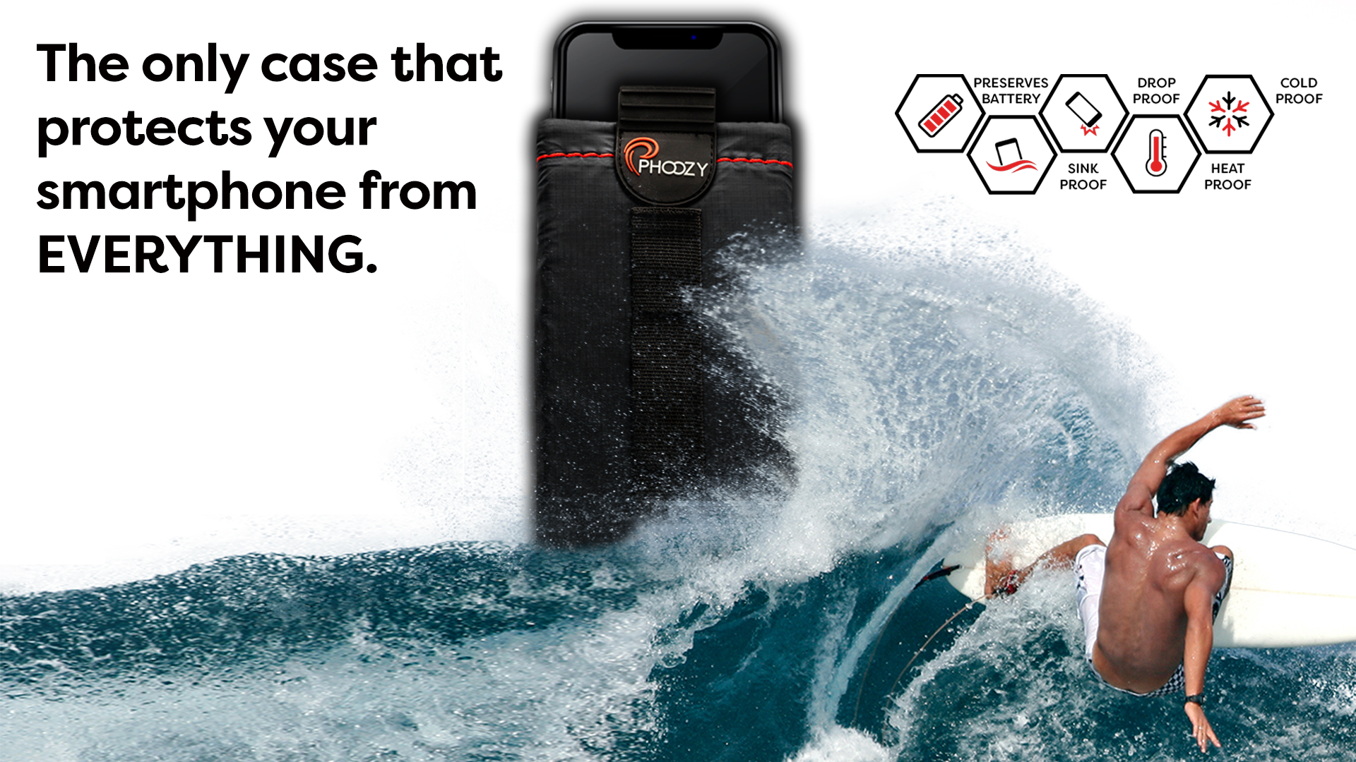 PHOOZY, the only phone case that protects your smartphone from everything.  Surfer splashing water on PHOOZY XP3 Series Thermal Capsule