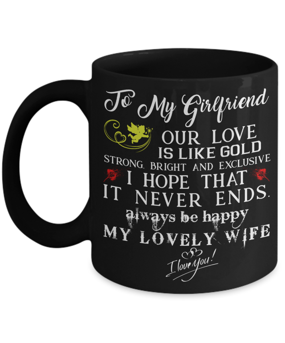 To My Girlfriend Mug For Girlfriend Special Valentine Gift For