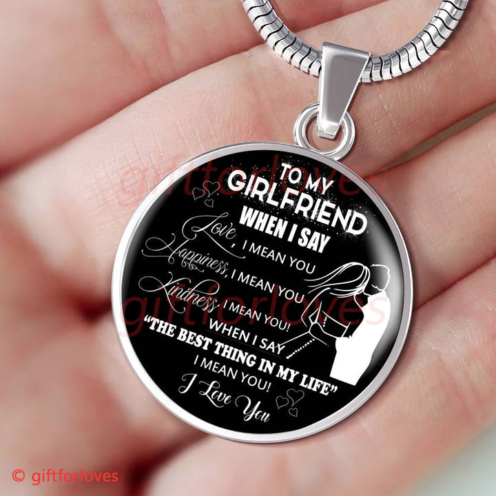 To My Girlfriend Luxury Necklace: Best Necklace For Girlfriend Long  Distance - 'When I Say