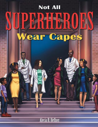 | BOOK REVIEW | Not All Superheroes Wear Capes