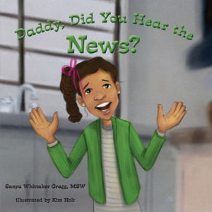 Book Review : Daddy, Did You Hear The News?