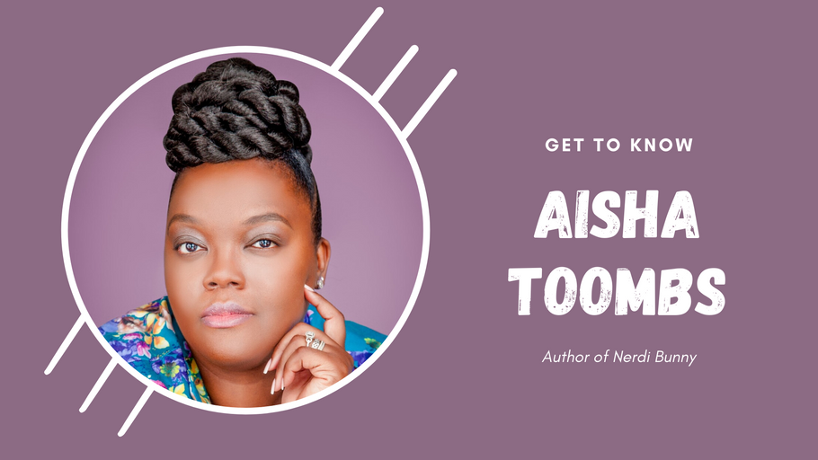 AUTHOR INTERVIEW: Aisha Toombs