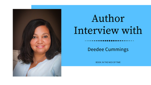 AUTHOR INTERVIEW: DEEDEE CUMMINGS