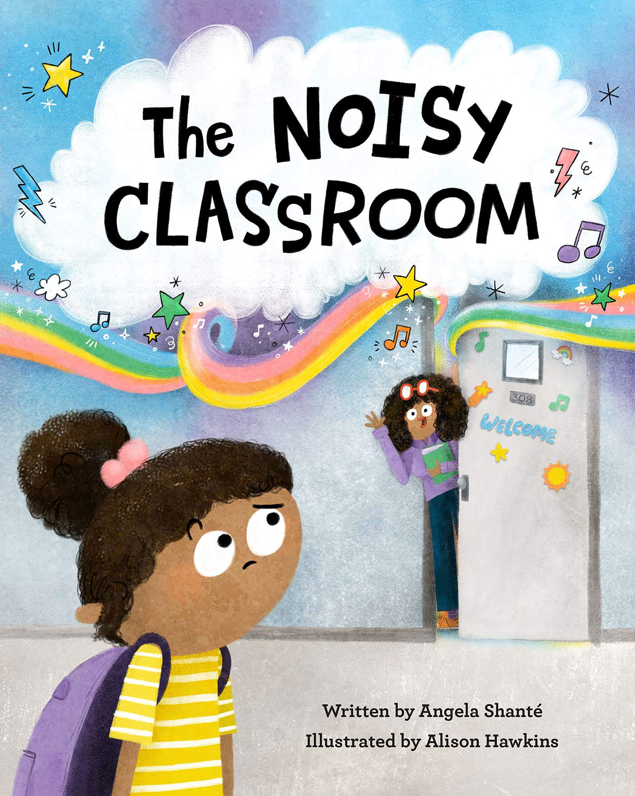 THE NOISY CLASSROOM / ANGELA SHANTE