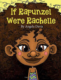 if rapunzel were rachelle, angela davis, 25 black childrens books that celebrate hair