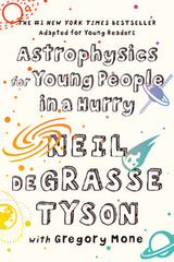Astrophysics for young people in a hurry + Neil Degrasse Tyson