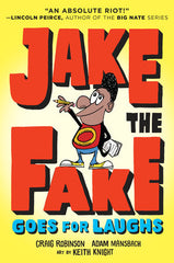Jake the fake goes for laughs craig robinson