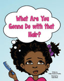 What are you gonna do with that hair, Ndija Anderson-Yantha, 25 black books that celebrate hair