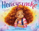 Honeysmoke A story of finding your color monique fields