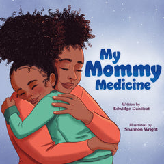 My Mommy medicine Edwidge Danticat
