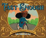 Fast Enough bessie stringfields first ride joel christian gill