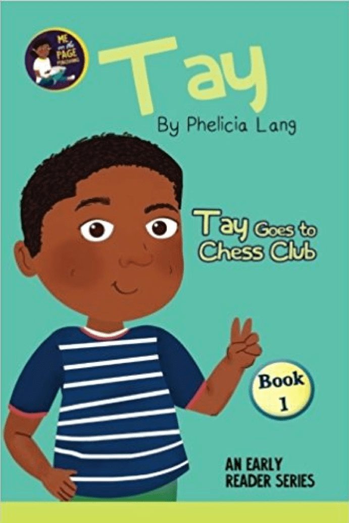 Tay Goes to Chess Club (Book 1)