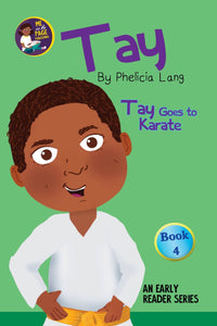 Tay Goes to Karate (Book 4)