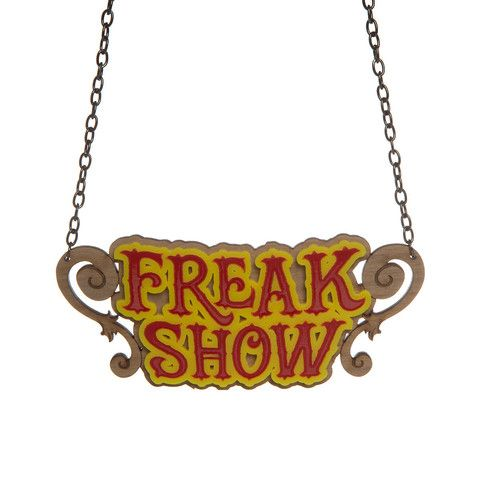 Freak Show necklace