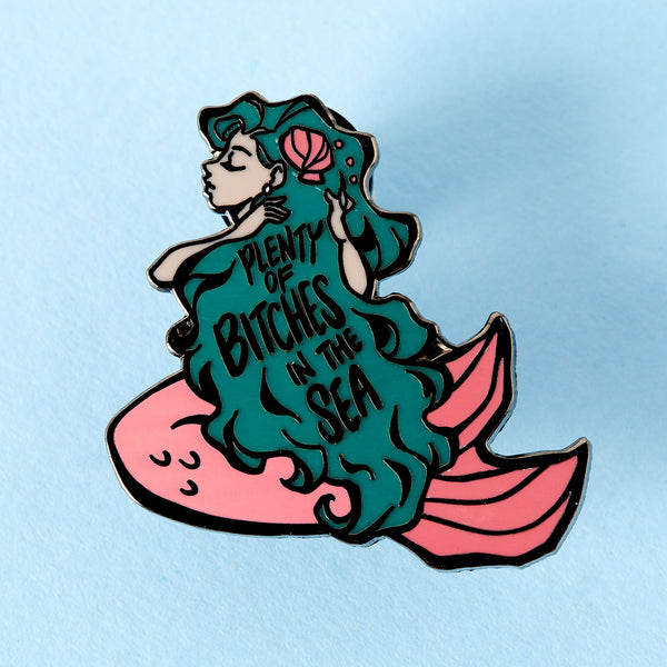 Plenty of bitches in the sea enamel pin Punky Pins