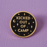 kicked out of camp enamel Punky Pins