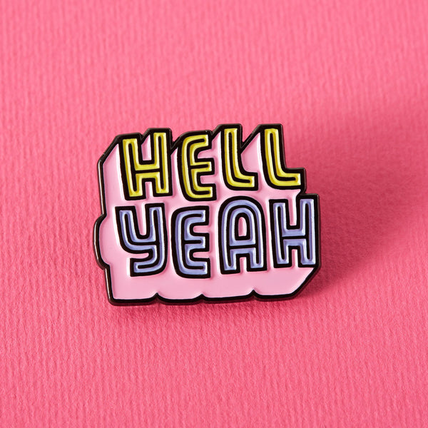 Hell Yeah enamel Punky Pin NZ Two Lippy Ladies