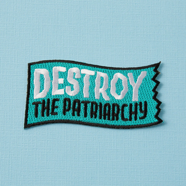 Destroy the Patriarchy patch Punky Pins NZ