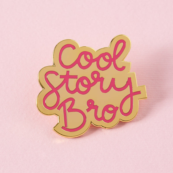 Cool story bro pin