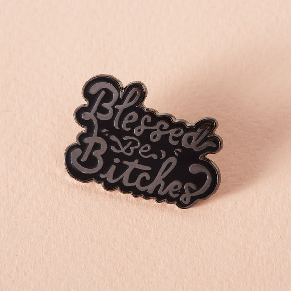 blessed be the bitches Punky Pins