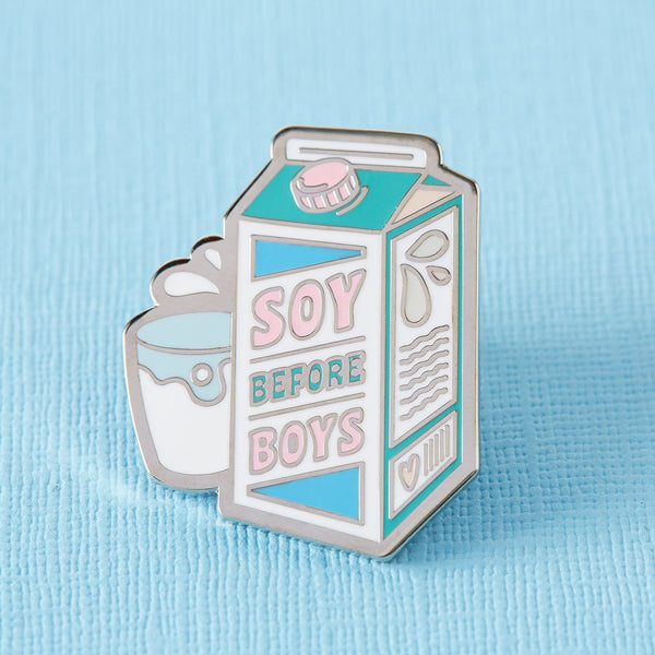 Soy before boys pin