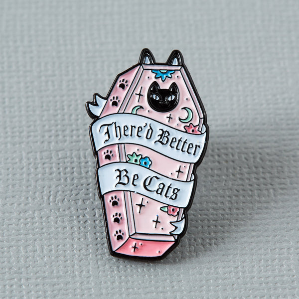 there'd-better-be-cats-punky-pin