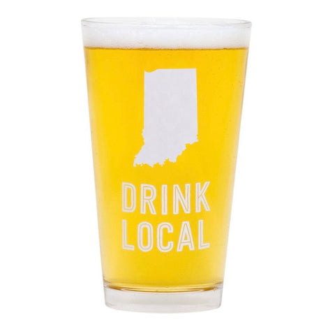 Drink Local Indiana Pint Glass