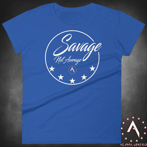 Savage Not Average Women's T-Shirt