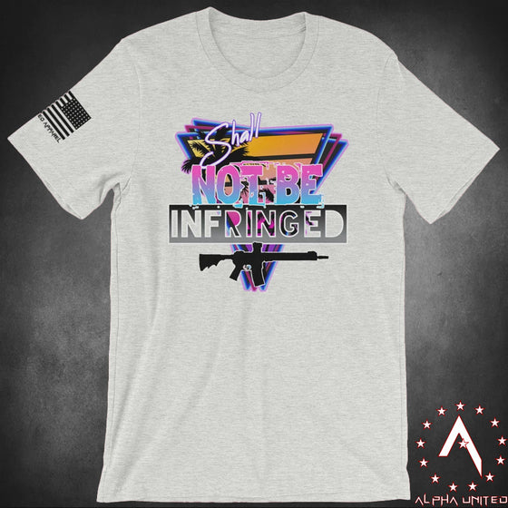 Shall Not Be Infringed Unisex T-Shirt
