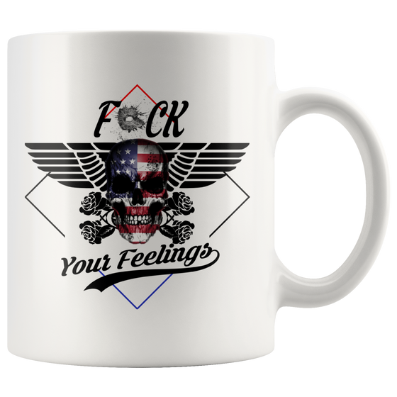 F Your Feelings Mug