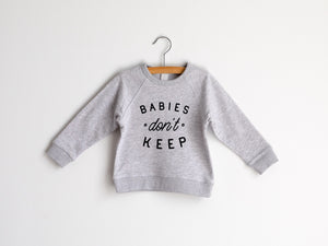 Babies Don't Keep Organic Kids Pullover