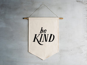 Be Kind Canvas Banner