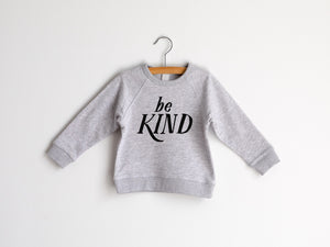 Be Kind Organic Kids Pullover