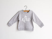 Load image into Gallery viewer, Be Kind Organic Kids Pullover
