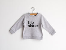 Load image into Gallery viewer, Big Sister Organic Kids Pullover