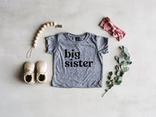 Load image into Gallery viewer, Big Sister Modern Baby and Kids Tee