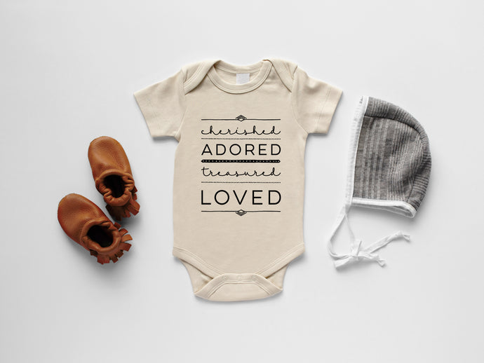 Cherished, Adored, Treasured, Loved Organic Baby Bodysuit