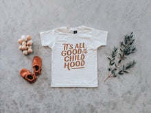 Load image into Gallery viewer, It's All Good in the Childhood Organic Baby & Kids Tee